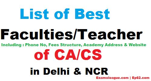 List of Best Faculties - Teacher of CA - CS in Delhi & NCR