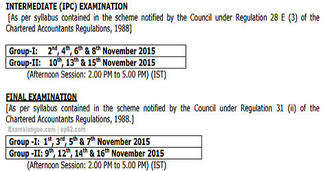CA IPCC & FINAL EXAMS DATE SHEET NOVEMBER 2015