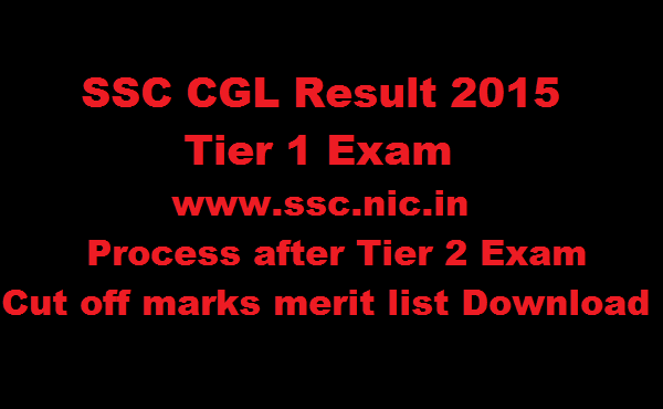 SSC CGL Tier 1 Result 2016 @ ssc.nic.in