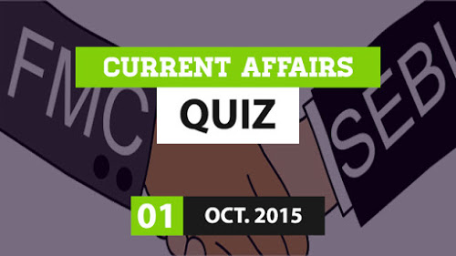 Current Affairs 1st October 2015