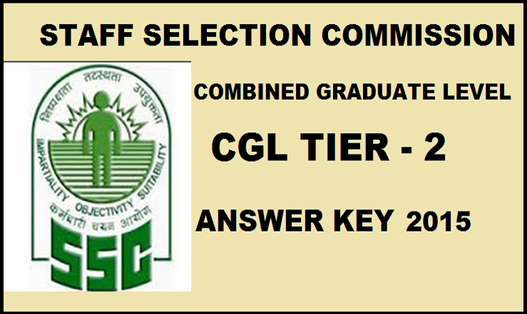 SSC CGL Answer Key 2015 Tier 2 Exam Download www.ssc.nic.in