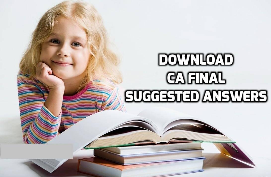 Download CA Final Question Papers & Solutions November 2016