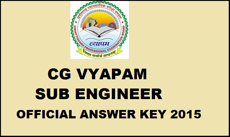 CG Vyapam SE Sub Engineer Answer Key 2015 Official Released Civil, Mechanical & Electrical Solution PDF