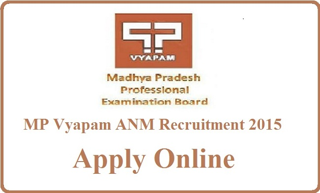 MP Vyapam Auxiliary Nurse Midwifery Recruitment 2015
