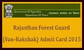 Rajasthan Vanrakshak Admit Card 2015