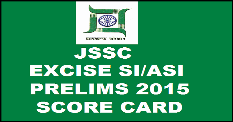 Jharkhand SSC Excise SI Score Card 2015