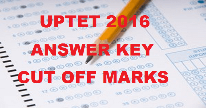UPTET Answer Sheet 2016 Paper 1,2 Key & Cut Off marks at upbasiceduboard.gov.in