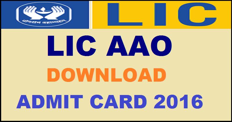 LIC AAO Admit Card 2016