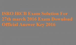 ISRO SC Answer Key 2016