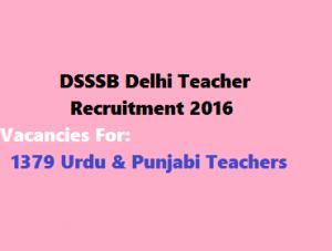 DSSSB Recruitment 2017 | DSSSB Vacancy Application Form Download