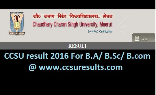 CCSU result 2016 At www.ccsuresults.com