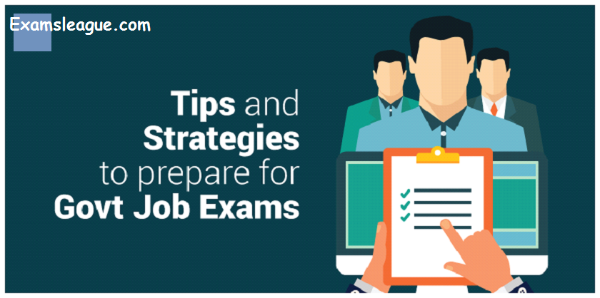 Tips and Strategies to prepare for Government Job Exams