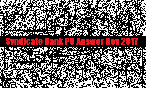 Syndicate Bank PO Answer Key 2017