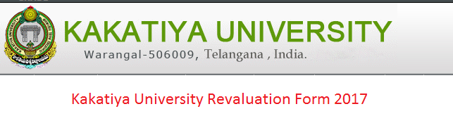 Kakatiya University Revaluation Form 2017