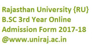 Rajasthan University B.SC 3rd Year Admission Form 2017-18