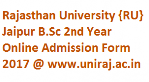 Rajasthan University B.Sc 2nd Year Admission Form 2017-18