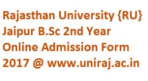 Rajasthan University B.Sc 2nd Year Admission Form 2017-18