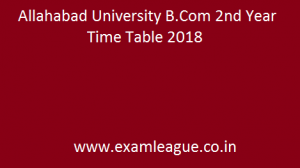 Allahabad University B.Com 2nd Year Time Table
