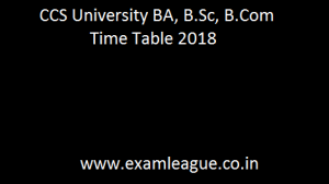 CCS University BA, B.Sc, B.Com Time Table