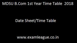 MDSU B.Com 1st Year Time Table