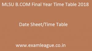 MLSU B.COM Final Year Time Table 2018
