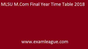 MLSU M.Com Final Year Time Table