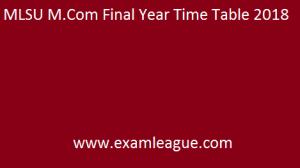 MLSU M.Com Final Year Time Table