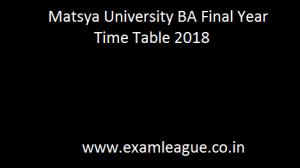 Matsya University BA Final Year Time Table