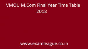 VMOU M.Com Final Year Time Table