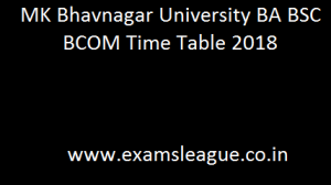 MK Bhavnagar University BA BSC BCOM Time Table