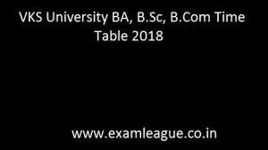 VKS University BA, B.Sc, B.Com Time Table