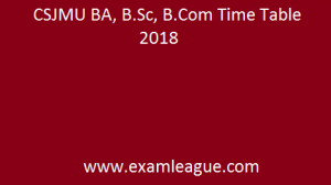 CSJMU BA, B.Sc, B.Com Time Table