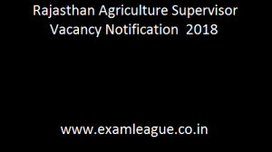 Rajasthan Agriculture Supervisor Vacancy Notification