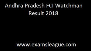 Andhra Pradesh FCI Watchman Result