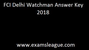 FCI Delhi Watchman Answer Key