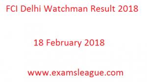 FCI Delhi Watchman Result