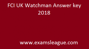 FCI UK Watchman Answer key