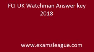 FCI UK Watchman Answer key