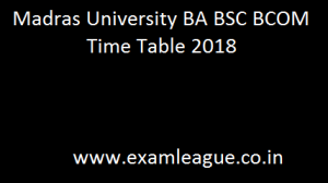Madras University BA BSC BCOM Time Table