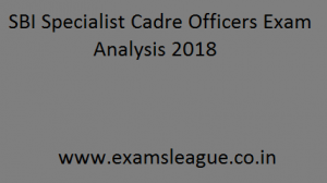 SBI Specialist Cadre Officers Exam Analysis 2018