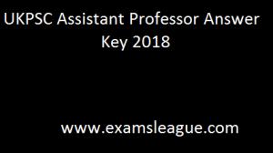 UKPSC Assistant Professor Answer Key