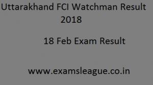 Uttarakhand FCI Watchman Result