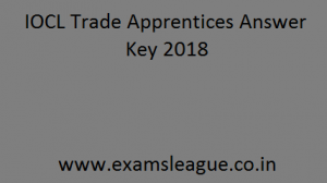 IOCL Trade Apprentices Answer Key