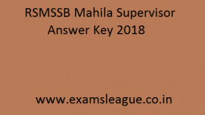 RSMSSB Mahila Supervisor Answer Key 2018