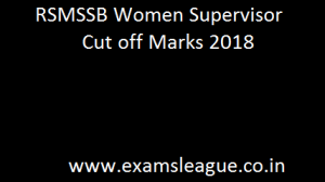 RSMSSB Women Supervisor Cut off Marks