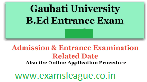 Gauhati University B.Ed Entrance Result 2019