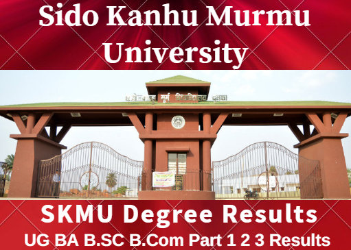 SKMU Part 1 Result 2019 Murmu University 1st 2nd 3rd Year BA-BSc-BCom Results