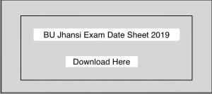 BU Jhansi BA BSc BCom Date Sheet 2019