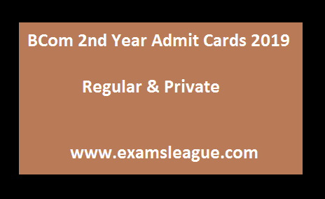 BCom 2nd Year Admit Cards 2019 Regular & Private