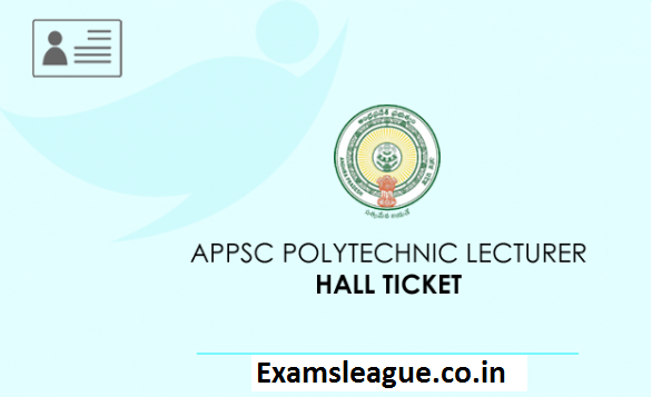 APPSC Polytechnic Lecture Hall Ticket 2019
